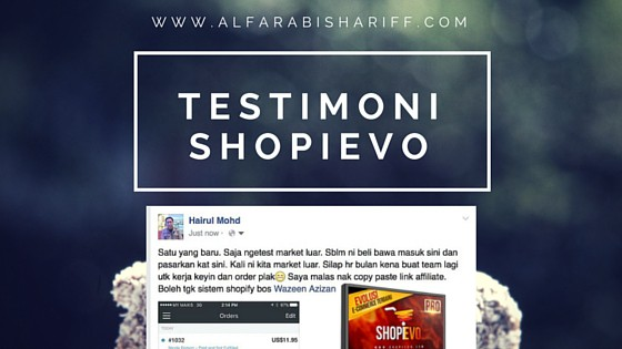Testimoni Shopievo – Pengakuan REAL Pembeli Panduan Shopievo Pada Bulan 3 2016