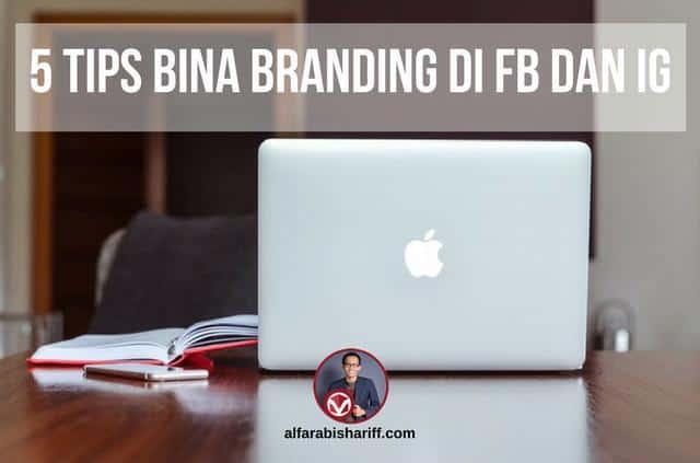 5 Tips Bina Branding di FB Dan IG